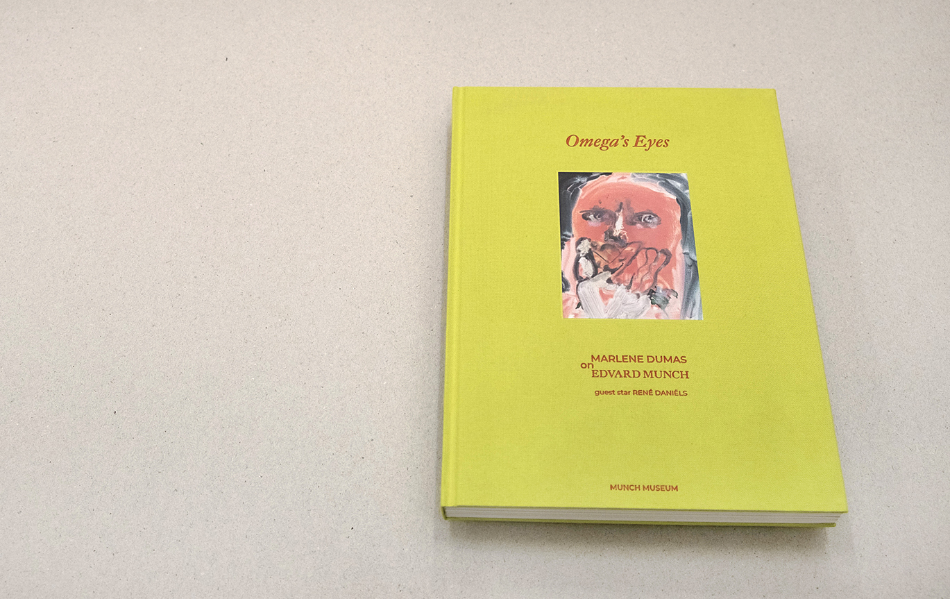 Voorkant van het boek Omega's Eyes, Marlene Dumas on Edvard Munch. Guest Star René Daniëls. Munch Museum. Gabriele Götz. De Monsterkamer.