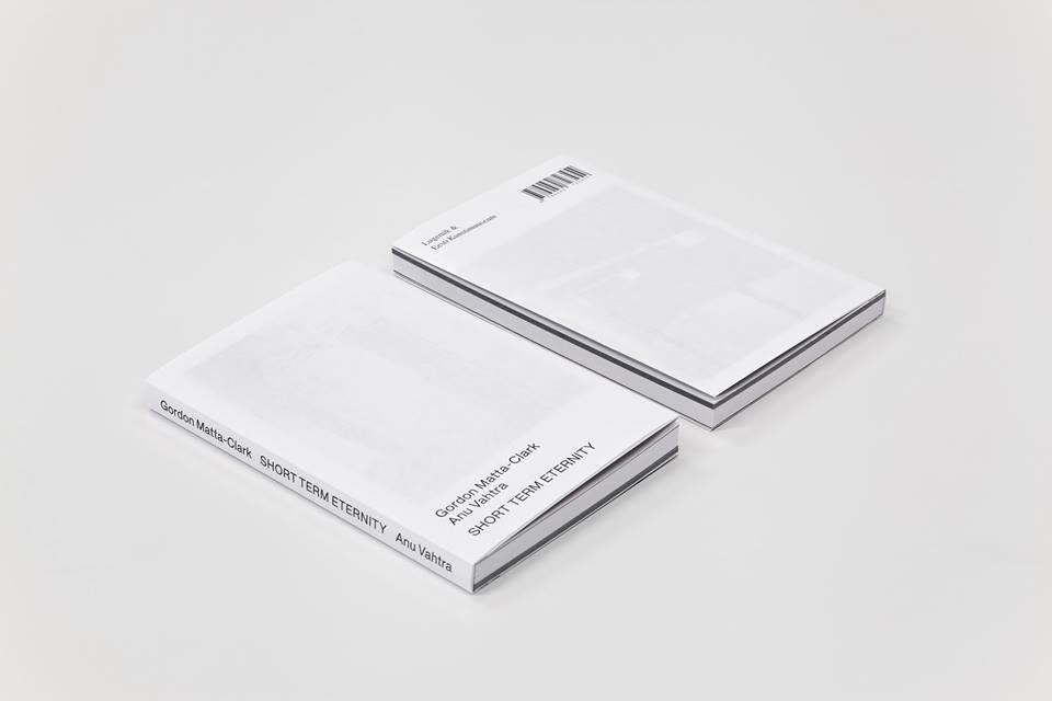 Voor en achterkant van het boek, Short Term Eternity van Gordon Matta-Clark & Anu Vahtra. Gabriele Götz. De Monsterkamer Interview